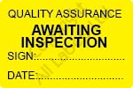 Quality Assurance Awaiting Inspection Labels - Self Laminating