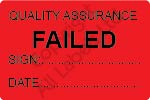 Quality Assurance Failed Labels - Self Laminating