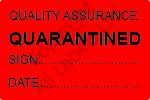 Quality Assurance Quarantined Labels - Self Laminating
