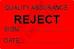 Quality Assurance Reject Labels