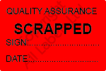 Quality Assurance Scrapped Labels - Self Laminating