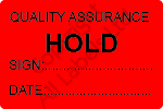Quality Assurance Hold Labels - Self Laminating