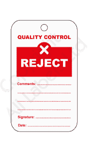 Reject Quality Control Tags