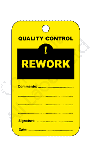 Rework Quality Control Tags