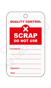 Scrap Do Not Use Quality Control Tags