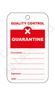 Quarantine Quality Control Tags