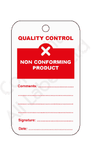 Non Conforming Product Quality Control Tags