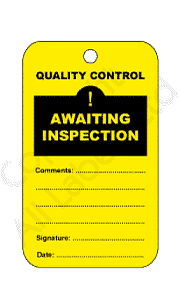 Awaiting Inspection Quality Control Tags