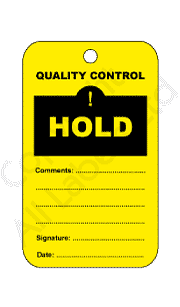 Hold Quality Control Tags